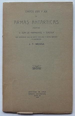 Cantos XVIII y XIX de Armas Antárticas,: J. T. [José