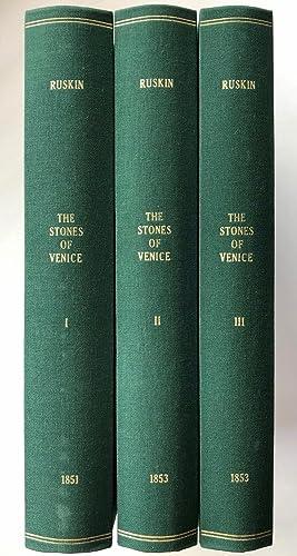 The Stones of Venice, 3 volumes: John Ruskin