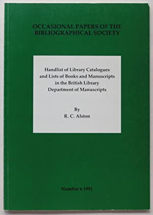 Handlist of Library Catalogues and Lists of Books and Manuscripts in the British Library Departme...