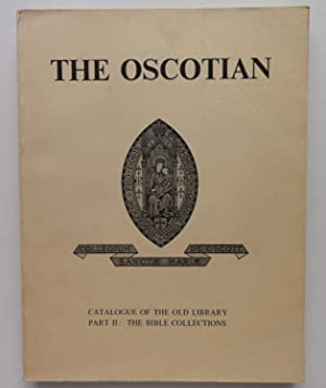 The Oscotian: Catalogue of the Old Library, Part II: The Bible Collections