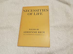 Necessities of Life: Adrienne Rich