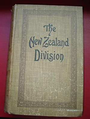 The New Zealand Division 1916-1919 France. A popular history based on Official records