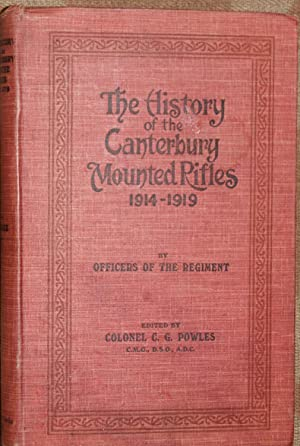 The History of the Canterbury Mounted Rifles 1914-1919