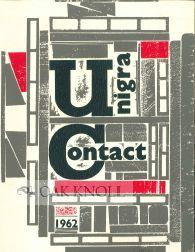 BULLETIN DE L'UNION DES INDUSTRIES GRAPHIQUES ET DU LIVRE, UNIGRA, PALAIS D'EGMONT BRUXELLES, 1962 UNIGRA/CONTACT Softcover 4to. stiff paper wrappers. not paginated. Annual bulletin for the industrial graphics union. With articles on Belgian paper, mechanically produced ill