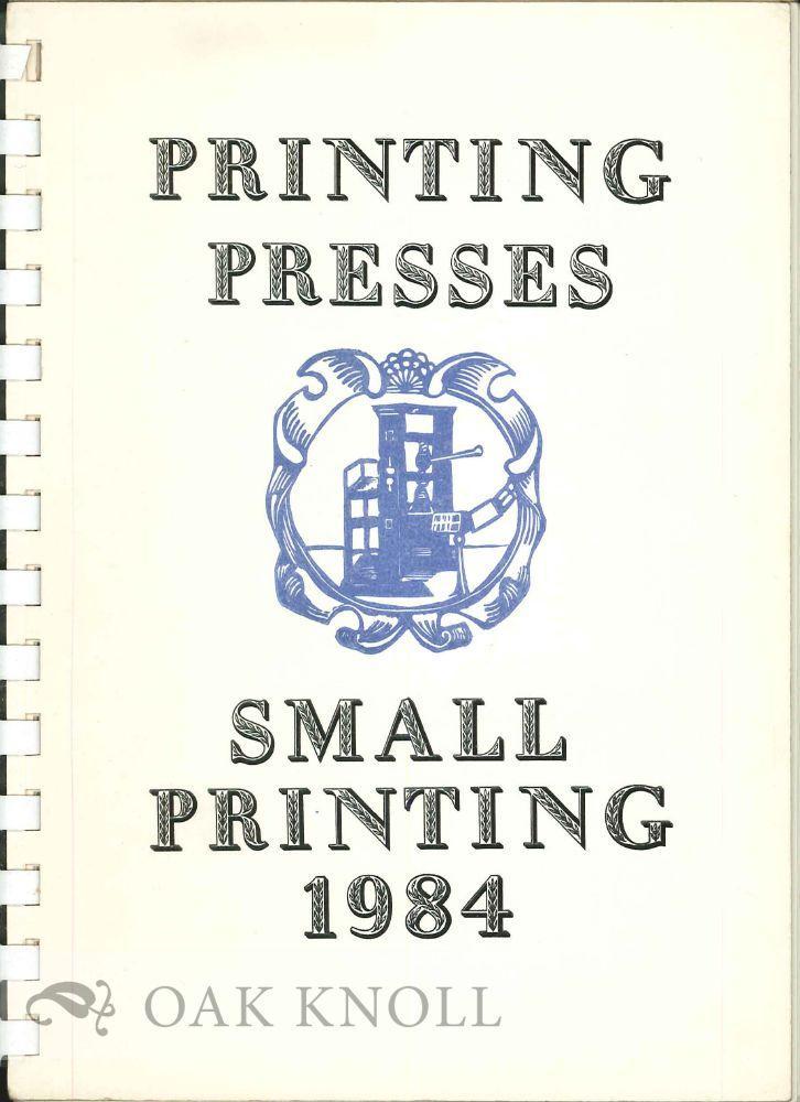 PRINTING PRESSES, SMALL PRINTING 1984   [ ] [Softcover] (bi_15920239537) photo