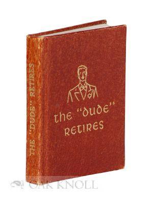 "DUDE"" RETIRES.|THE "": Concidine, J. Francis"