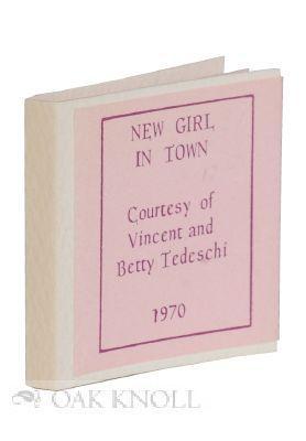 NEW GIRL IN TOWN: Massmann, Robert E.