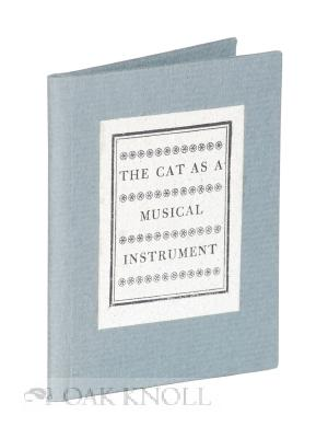 PROPOGATION OF THE MUSICAL ART ASSISTED & ADVANCED BY THE FELINE WORLD.|THE: Morist, Hugh