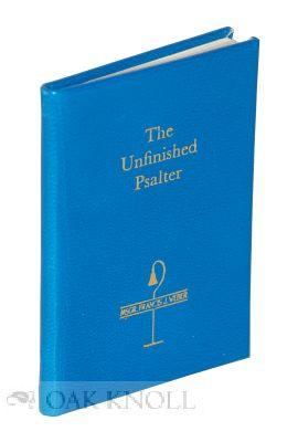 UNFINISHED PSALTER.|THE: Weber, Francis J.