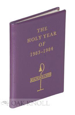HOLY YEAR OF 1983-1984. THE: Weber, Francis J.