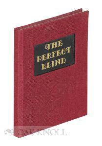 PERFECT BLIND.|THE