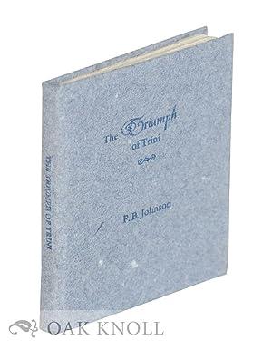TRIUMPH OF TRINI.|THE: Johnson, P.B.