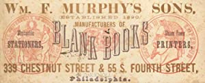 Wm. F. Murphy's Sons Manufacturers of Blank Books
