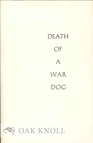 DEATH OF A WAR DOG AND OTHER POEMS: Olson, Neil Bradford