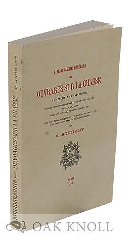 BIBLIOGRAPHIE GENERALE DES OUVRAGES SUR LA CHASSE LA VENERIE & LA FAUCONNERIE: Souhart, R.