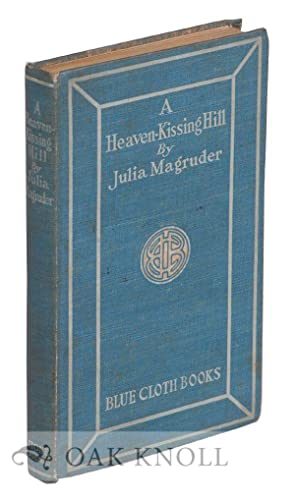 HEAVEN-KISSING HILL.|A: Magruder, Julia