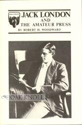 JACK LONDON AND THE AMATEUR PRESS