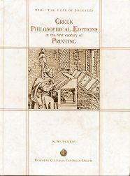 GREEK PHILOSOPHICAL EDITIONS IN THE FIRST CENTURY: Staikos, Konstantinos Sp