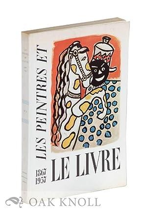 PEINTRES ET LE LIVRE, 1867-1957
