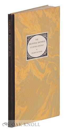 GIGANTICK HISTORIES OF THOMAS BOREMAN.|THE: Stone, Wilbur Macey