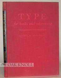 TYPE FOR BOOKS AND ADVERTISING: Ettenberg, Eugene M.