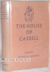 HOUSE OF CASSELL, 1848-1958.|THE: Nowell-Smith, Simon