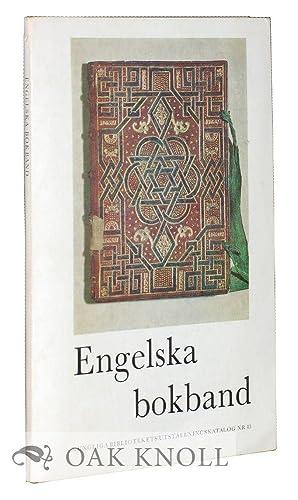 ENGELSKA BOKBAND, UTSTÄLLNINGEN ANORDNAD AV KUNGLIGA BIBLIOTEKET