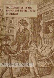 SIX CENTURIES OF THE PROVINCIAL BOOK TRADE IN BRITAIN: Isaac, Peter