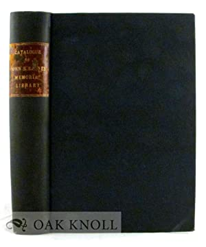 CATALOGUE OF THE BOOKS, MANUSCRIPTS AND PRINTS AND OTHER MEMORABILIA IN THE JOHN S. BARNES MEMOIRAL...