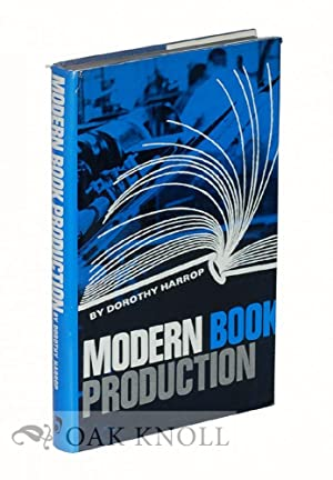 MODERN BOOK PRODUCTION: Harrop, Dorothy