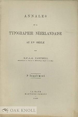 ANNALES DE LA TYPOGRAPHIE NEERLANDAISE AU XVe SIECLE, 3rd SUPPLEMENT: Campbell, M-F-A-G