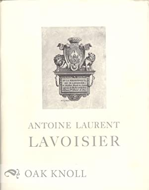 ANTOINE LAURENT LAVOISIER, AN EXHIBITION