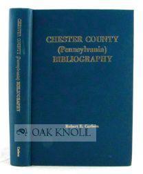 CHESTER COUNTY (PENNSYLVANIA) BIBLIOGRAPHY: Carlson, Robert E.