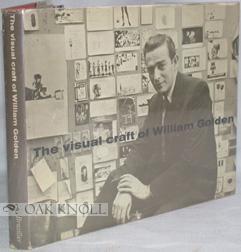 VISUAL CRAFT OF WILLIAM GOLDEN.|THE: Golden, Cip Pineles, et al. (editors)