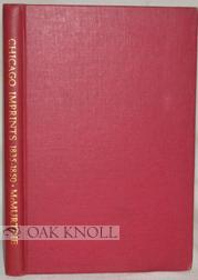 BIBLIOGRAPHY OF CHICAGO IMPRINTS.|A: McMurtrie, Douglas C.