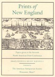 PRINTS OF NEW ENGLAND: Barnhill, Georgia Brady (editor)