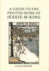GUIDE TO THE PRINTED WORK OF JESSIE: White, Colin