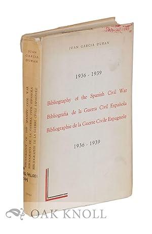 BIBLIOGRAPHY OF THE SPANISH CIVIL WAR, 1936-1939: Duran, Juan Garcia