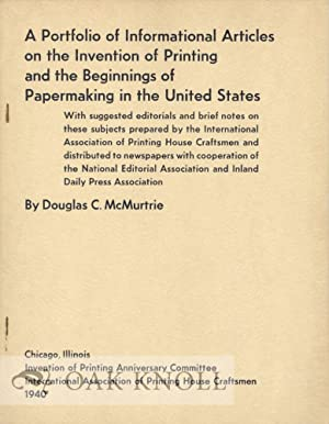 PORTFOLIO OF INFORMATIONAL ARTICLES ON THE INVENTION OF PRINTING AND THE BEGINNINGS OF PAPERMAKING ...