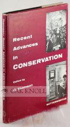 RECENT ADVANCES IN CONSERVATION, CONTRIBUTIONS TO THE IIC ROME CONFERENCE, 1961: Thomson, G. (...