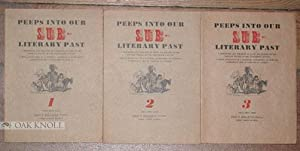 PEEPS INTO OUR SUB-LITERARY PAST