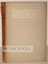 CATALOGUE OF AN EXHIBITION ILLUSTRATIVE OF THE TEXT OF SHAKESPEARE'S PLAYS AS PUBLISHED IN ...