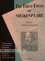 FIRST FOLIO OF SHAKESPEARE, A TRANSCRIPT OF CONTEMPORARY MARGINALIA IN A COPY OF THE KODAMA ...