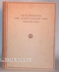 GESCHIEDENIS DER KARTOGRAFIE VAN NEDERLAND VAN DEN: Fockema, Andreae, S.J.and