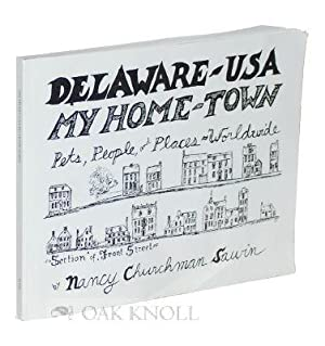 DELAWARE - USA, MY HOME TOWN, PETS, PEOPLE, AND PLACES WORLDWIDE: Sawin, Nancy Churchman