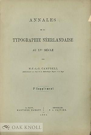 ANNALES DE LA TYPOGRAPHIE NEERLANDAISE AU XVe SIECLE, 2nd SUPPLEMENT: Campbell, M-F-A-G