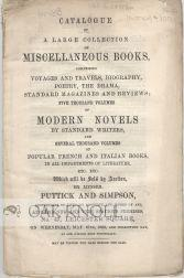 CATALOGUE OF A LARGE COLLECTION OF MISCELLANEOUS BOOKS . FIVE THOUSAND VOLUMES OF MODERN NOVELS BY ...