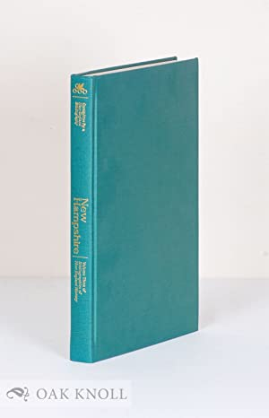 NEW HAMPSHIRE, A BIBLIOGRAPHY OF ITS HISTORY: Haskell Jr., John D. and T.D. Seymour Bassett
