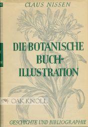 BOTANISCHE BUCHILLUSTRATION, IHRE GESCHICHTE UND BIBLIOGRAPHIE: Nissen, Claus