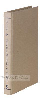 INCUNABULA SCIENTIFICA ET MEDICA, SHORT TITLE LIST: Klebs, Arnold C.